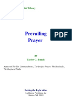 Taylor G. Bunch - Prevailing Prayer