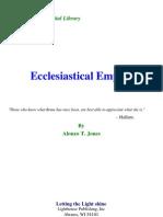 A. T. Jones - Ecclasiastical Empire