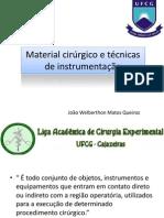 Material cirúrgico e técnicas de instrumentação