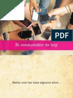 Tendencias de Marketing  - El Consumidor de Hoy