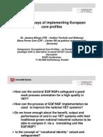 [PDF version - slides] - Different ways of implementing European core profiles