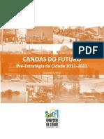 Pre Estrategia Canoas 2011 2021