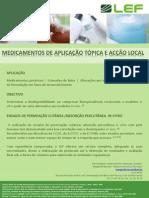 Medicamentos de aplicação tópica e acção local
