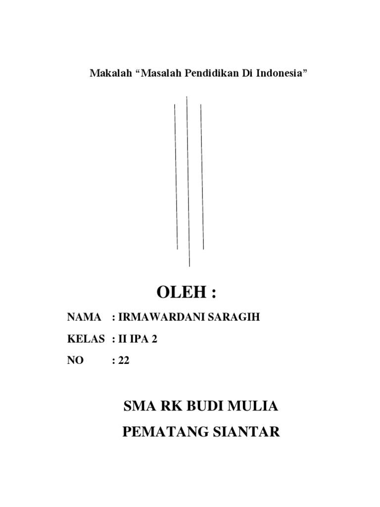 Makalah Tentang Masalah Pendidikan Di Indonesia