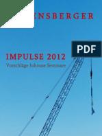 IMPULSE 2012 - Vorschläge für Inhouse Seminare