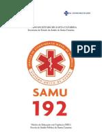 21421092 Apostila Do Samu Santa Catarina[1]