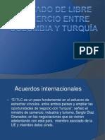 TRATADO DE LIBRE COMERCIO ENTRE COLOMBIA Y TURQUÍA