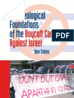 Boycotting Israel: The Ideological Foundations