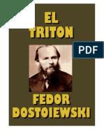 Fedor Dostoyevski - El Triton -