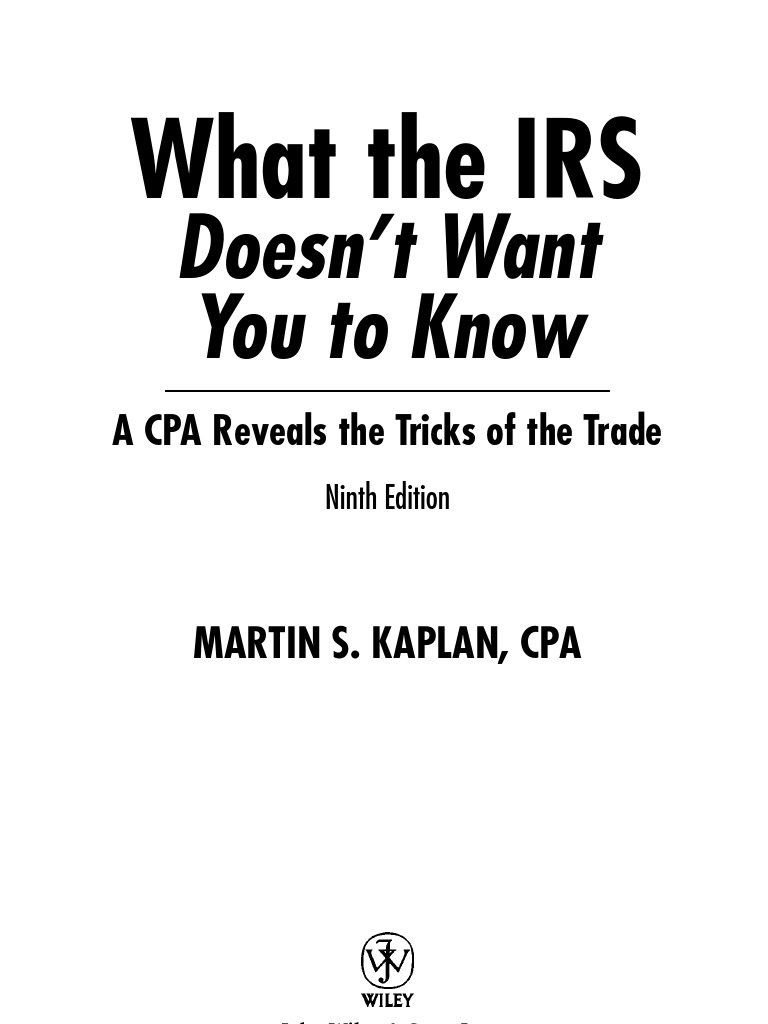 Wiley what the irs doesnt want you to know 9th alternative wiley what the irs doesnt want you to know 9th alternative minimum tax tax deduction falaconquin
