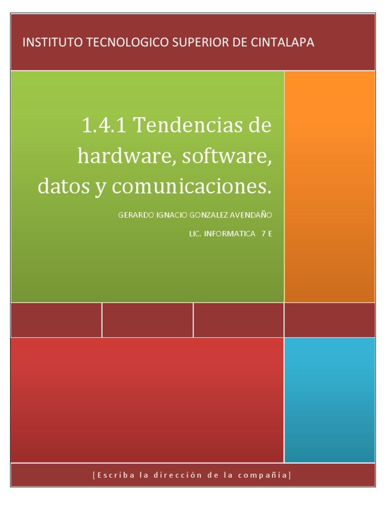1.4.1 Tendencias de Hardware, Software, Datos y Comunicaciones - photo#23