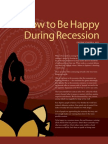 How to be Happy during Recession