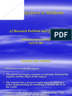 From Objectives to Methods (c) Research Problem and Questions