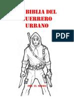 La Biblila Del Guerrero Urbano