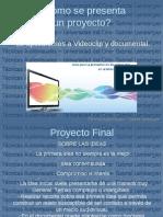Clase Sobre Presentacion Proyecto Final y Pitch
