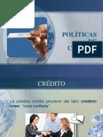 LAS POLÍTICAS DE CRÉDITO