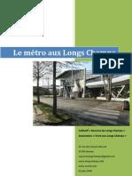 Le métro aux Longs Champs - Dossier de com'