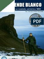 El Duende Blanco - Vivencias de Dotacion 1990 de la Base Artigas