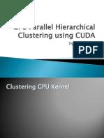 GPU CUDA Parallel Hierarchical Clustering Cluster Update Algorithm