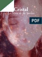 Cristal La Niña de los Sueños