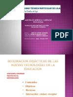 Presentacion Integracion didáctica de las nuevas tecnologias