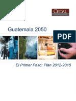 VIVA Plan de Gobierno. Guatemala 2050 2012-2015