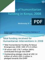 Presentation on Humanitarian Funding for Kenya 2008 as at 07 October 08