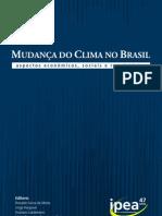 Mudanças do Clima no Brasil - aspectos econômicos, sociais e regulatórios