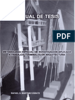 manualdetesis-metodologaespecialdeinvestigacinaplicadaatrabajosterminalesenarquitectura-090920231245-phpapp01