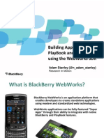Building Apps for Blackberry PlayBook and Blackberry Smart Phones Using Blackberry WebWorks Presentation