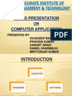 Application of Computer