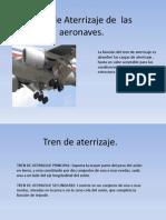 Tren de Aterrizaje de Las Aeronaves