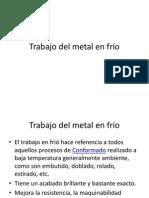 06 Trabajo Metal en Frio