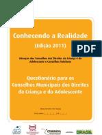 Questionários CMDCAs