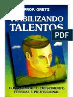 Viabilizando Talentos - J. R. Gretz(1)