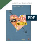 Papo de Garota - Valeria Piassa Polizzi