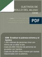 Ojetivos de Desarrollo Del Milenio Odm Presentacion