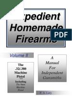 Expedient Homemade Firearms Vol II PA Luty
