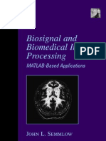 Biosignal and Bio Medical Image Processing - Matlab Based Applications - 2004 - (by Laxxuss)