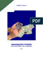 IMAGINAÇÃO É PODER!  - REEDITADO 030608