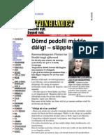 1999 april AB artikel om pedofil som släpptes för han mådde dåligt