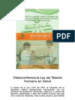 Video Confer en CIA Ley de Talento Humano en Salud