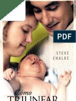 Steve Chalke Como Triunfar Como Padres