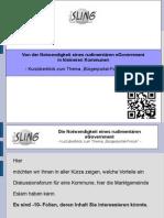 Bürgerforum - Von der Notwendigkeit eines rudimentären eGovernments.