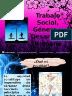 Trabajo Social, Género y Desarrollo Humano diaposssssssssss