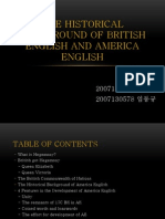 The Historical Background of British English and America English