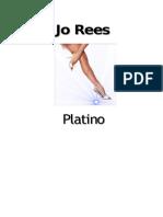 Jo Rees - Platino