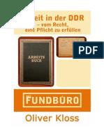 2012 Oliver Kloss - Arbeit in der DDR