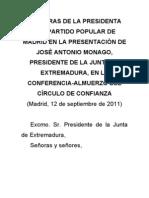 Palabras de la presidenta del Partido Popular de Madrid en la presentación de José Antonio Monago, presidente de la Junta de Extremadura, en la conferencia-almuerzo del Círculo de Confianza