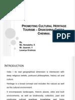 Promoting Cultural Heritage Tourism – Dhakshina Chitra,
